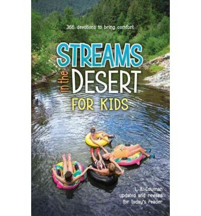 (Streams in the Desert for Kids: 366 Daily Devotions for Children) By Cowman, L. B. (Author) Paperback on (09 , 2009)
