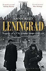 Leningrad: Tragedy of a City under Siege, 1941-44