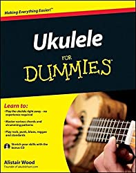 Ukulele For Dummies by Alistair Wood (2011-08-08)