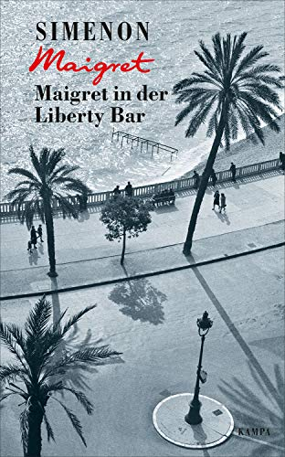 Maigret in der Liberty Bar (George Simenon 17) -