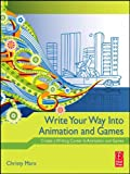 Image de Write Your Way into Animation and Games: Create a Writing Career in Animation an