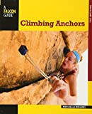 Climbing Anchors (How to Climb)