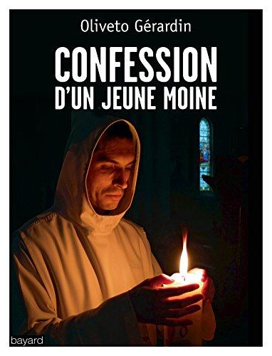 Confession d'un jeune moine par Oliveto Gerardin