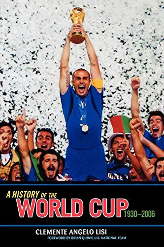 History of the World Cup 1930-2006 (Deutschland 2006 Fussball Ball)