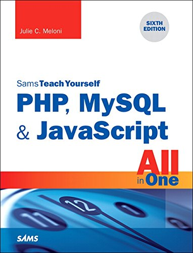 Yourself Sams Teach C (PHP, MySQL & JavaScript All in One, Sams Teach Yourself)