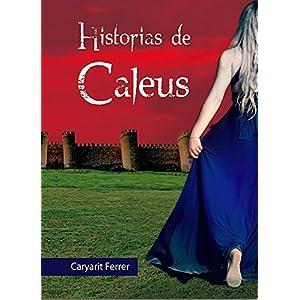 Historias de Caleus