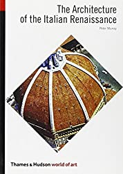 The Architecture of the Italian Renaissance (World of Art) by Peter Murray (1969-11-24)