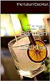Scarica Libro Corso Barman Cocktail Tecniche base organizzazione del bar categorie merceologiche dei prodotti (PDF,EPUB,MOBI) Online Italiano Gratis