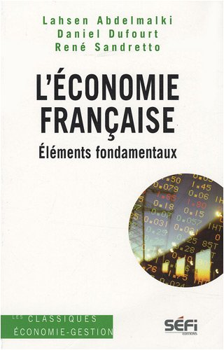 L'Economie franaise : Elments fondamentaux
