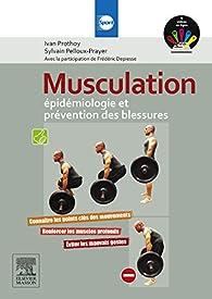 Musculation : épidémiologie et prévention des blessures - Sylvain Pelloux Prayer