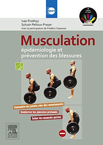 Musculation : épidémiologie et prévention des blessures par Sylvain Pelloux Prayer