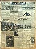 Telecharger Livres PARIS SOIR No 148 du 16 11 1940 TOUTE TENTATIVE D AGRESSION SE TERMINERA PAR UNE EFFUSION DE SANG DECLARE M DE VALERA QUI REAFFIRME LA NEUTRALITE DE L IRLANDE A LA MEMOIRE D EMILE DIOT LE DISCOURS DU TRONE LE 1ER MINISTRE D EGYPTE MEURT MYSTERIEUSEMENT M CARCOPINO RECTEUR DE L UNIVERSITE LES ORIGINES DE LA GUERRE L INTRANSIGEANCE ANGLAISE A FAIT ECHOUER LA PROPOSITION ITALIENNE DE CONFERENCE LES TRIPORTEURS ONT PRIS LA ROUTE LE 3EME CENTENAIRE DE LA MORT DE PIER (PDF,EPUB,MOBI) gratuits en Francaise