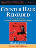 Image de Counter Hack Reloaded: A Step-by-Step Guide to Computer Attacks and Effective Defenses (2nd Edition)