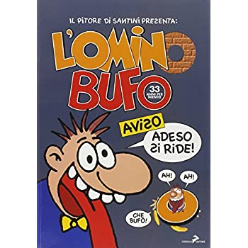 L'omino Bufo. 33 Anni Per Niente!