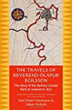 The Travels of Reverend Ólafur Egilsson (Reisubók Séra Ólafs Egilssonar): The story of the Barbary corsair raid on Iceland in 1627