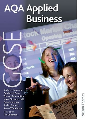 AQA GCSE Applied Business: Written by Janice Silvester-Hall, 2009 Edition, (New) Publisher: Nelson Thornes [Paperback]
