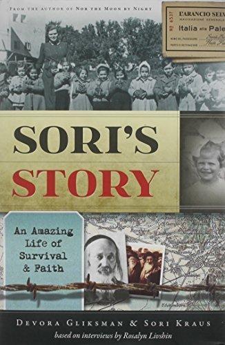 Sori's Story: An Amazing Life of Survial & Faith by Sori Kraus Devora Gliksman (2013-11-05)