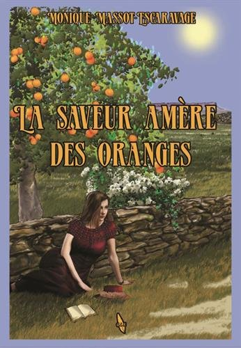 Vents d'espoir, Tome 2 : La saveur amère des oranges