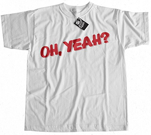 Oh Yeah As Worn by Jeff T-Shirt
