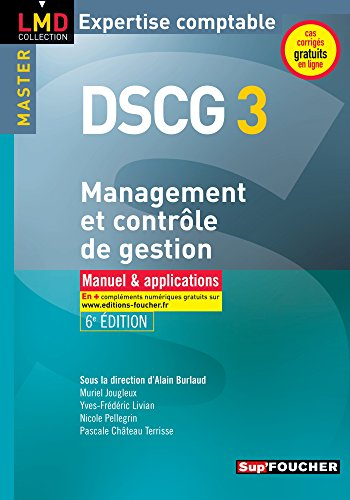 DSCG 3 - Management et contrle de gestion Manuel et applications 6e dition
