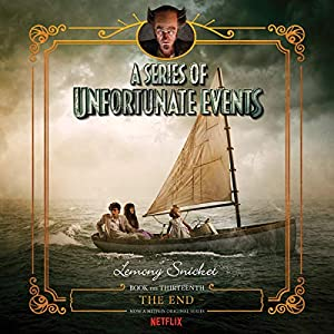 The End: A Series of Unfortunate Events #13 (Audio Download): Amazon