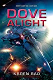 Dove Alight (The Dove Chronicles Book 3)