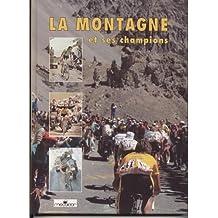 La Montagne et ses champions