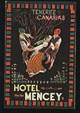 Etiqueta Hotel Antigua - HOTEL MENCEY - TENERIFE - CANARIAS