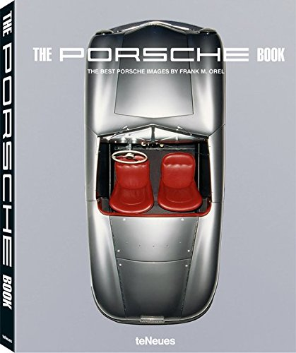 The Porsche Book - Small Edition par Frank M. Orel
