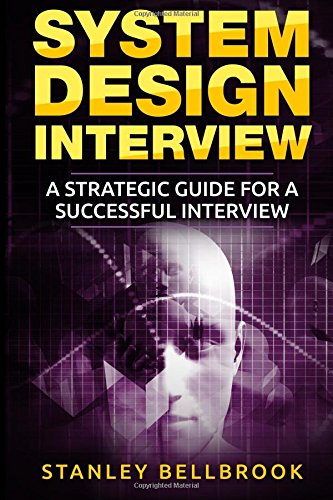 Download pdf system design interview a strategic guide for a system design interview a strategic guide for a successful interview read online system design interview a strategic guide for a successful interview fandeluxe Choice Image