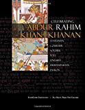 Abdur Rahim Khan-i-Khanan: Celebrating Rahim