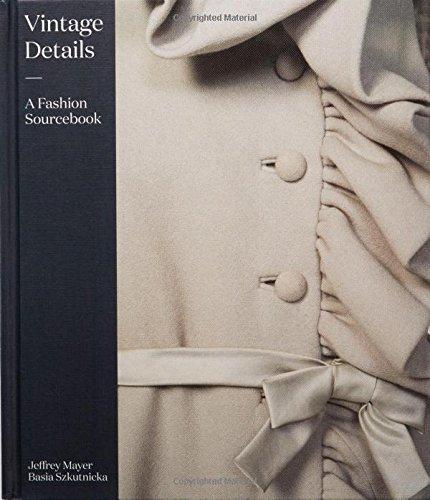 Vintage Details: A Fashion Sourcebook par Jeffrey Mayer, Basia Szkutnicka