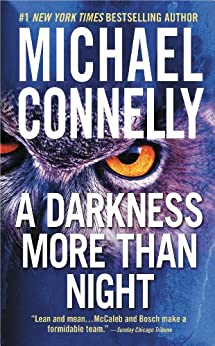 A Darkness More Than Night (A Harry Bosch Novel Book 7) (English Edition) par [Connelly, Michael]