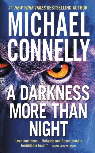 A Darkness More Than Night (A Harry Bosch Novel Book 7) (English Edition) di Michael Connelly
