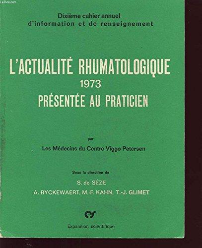 L actualite rhumatologique 1974 presente...