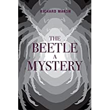 The Beetle: A Mystery (English Edition)