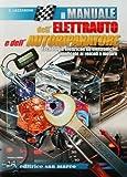 Il Manuale Dell'Elettrauto E Dell'Autoriparatore