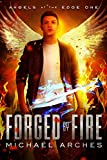 Forged by Fire (Angels at the Edge Book 1) (English Edition)