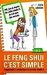Le Feng Shui c'est simple, N�2: j'app...
