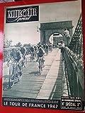 10/07/47 miroir sprint SPECIAL TOUR DE FRANCE 1947 étape NICE MARSEILLE MONTPELLIER