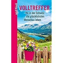 Volltreffer: Wo in der Schweiz die glücklichsten Menschen leben