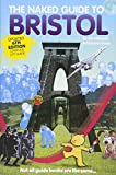 The Naked Guide to Bristol: Not All Guide Books are the Same