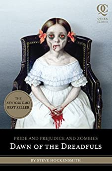 Pride and Prejudice and Zombies: Dawn of the Dreadfuls de [Hockensmith, Steve]