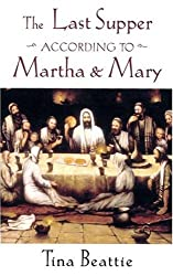 Last Supper According to Martha and Mary