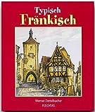 Typisch Fränkisch - Werner Dettelbacher