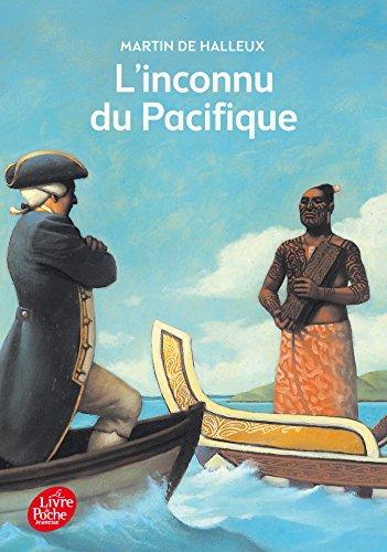 L'inconnu du Pacifique - L'extraordinaire voyage du Capitaine Cook