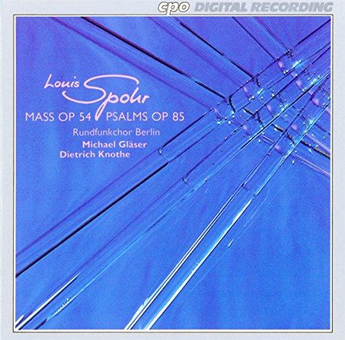 louis-spohr-mass-op-54-psalms-op-85