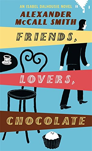 Club Philosophy Sunday (Friends, Lovers, Chocolate. The Sunday Philosophy Club)