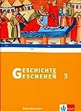 Geschichte und Geschehen 3. Ausgabe Niedersachsen, Thüringen, Bremen: Schülerband Klasse 7 (Geschichte und Geschehen. Sekundarstufe I)