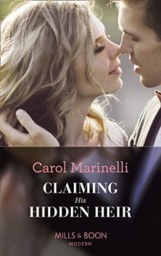 Claiming His Hidden Heir (Mills & Boon Modern) (Secret Heirs of Billionaires, Book 13)